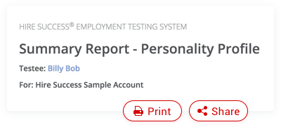 Print and share Hire Success employment test reports