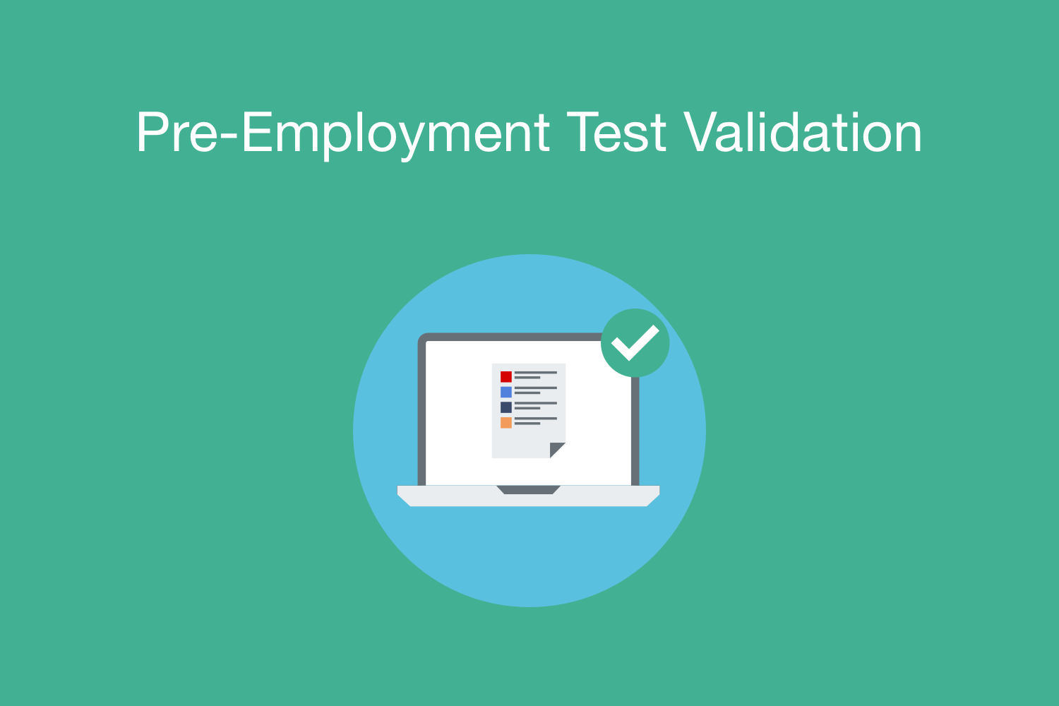 Pre-employment Test Validation