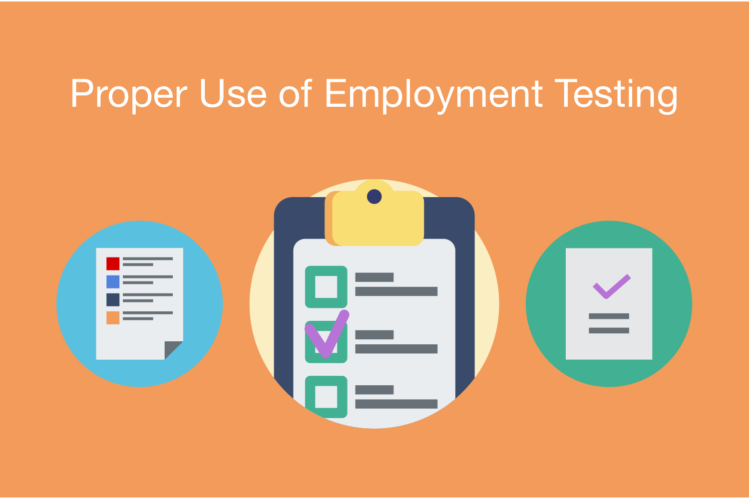 Proper Use of Employment Testing