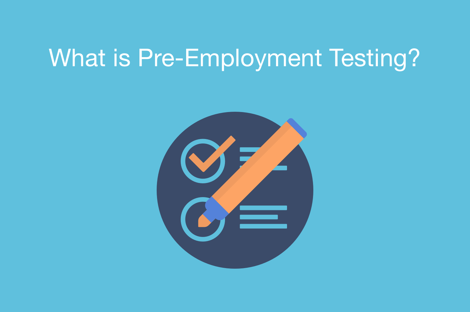 What is Pre-Employment Testing